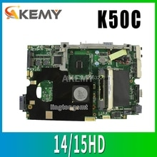 K50C Motherboard 14/15HD REV 2.1 USB2.0 Para ASUS K40C K50C X5DC Laptop motherboard Mainboard K50C K50C teste Motherboard OK
