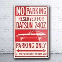 datsun 240z coupe reserved parking only japanese car metal tin sign retro tin plate sign wall art decor poster