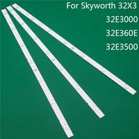 LED TV Illumination For Skyworth 32E3000 32E360E 32E3500 32X3 LED Bar Backlight Strips Line Ruler 5800-W32001-3P00 0P00 Ver00.00
