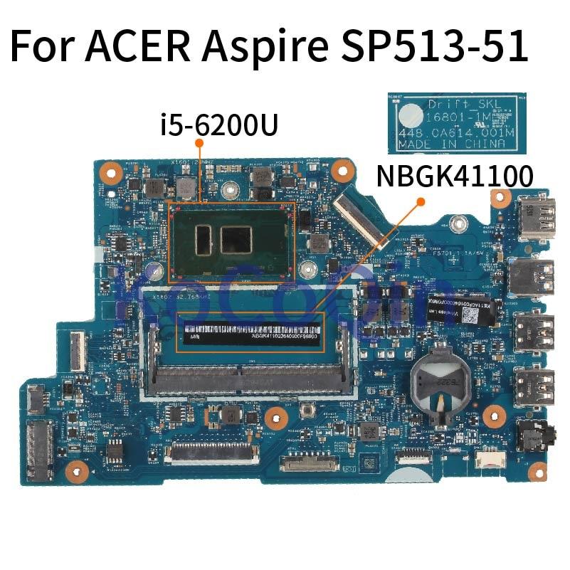 Placa-mãe do portátil para acer aspire spin 5 SP513-51 I5-6200U notebook mainboard 16801-1 448.0a614.001m sr2ey ddr4
