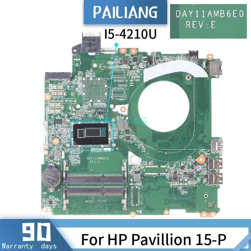 Placa base PAILIANG para ordenador portátil HP Pavillion 15-P placa base DAY11AMB6E0 Core I5-4210U probado DDR3