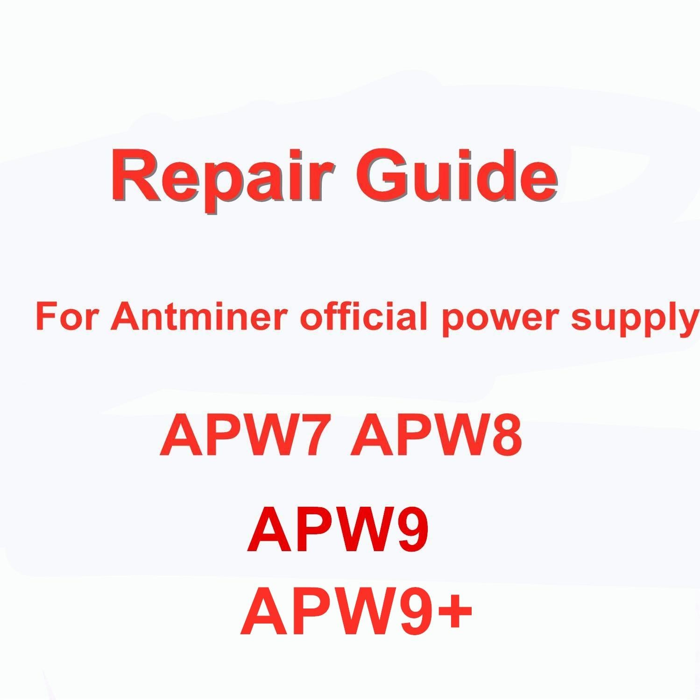 Antminer امدادات الطاقة الرسمية APW7 APW8 APW9 APW9 + APW12 دليل إصلاح اللغة الإنجليزية
