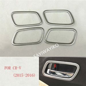 For Honda CR-V CRV 2015 2016 Chrome Inner Inside Door Handle Holder Cover Trim Frame Car Styling Molding Bowl Sticker Accessory