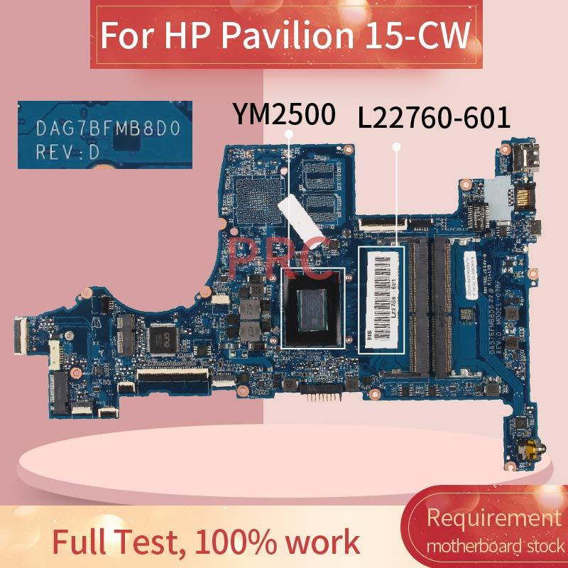 L22760-601 للكمبيوتر المحمول HP بافيليون 15-CW YM2500 اللوحة الأم DAG7BFMB8D0 DDR4