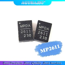 2pcs   MP2611 MP2611DL MP2611DL-LF-Z 2611 QFN Package Laptop Chips 100% new original quality assuran