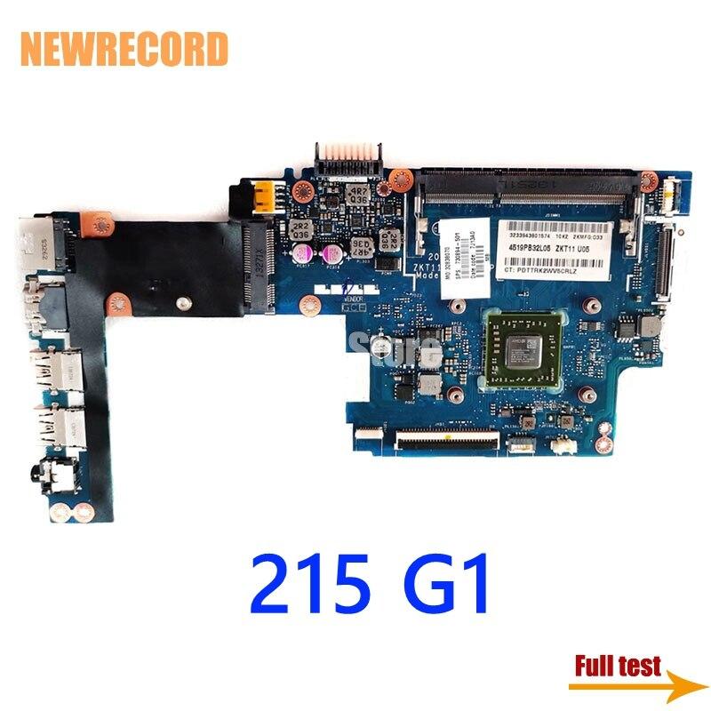 NEWRECORD ZKT11 LA-A521P REV 1.0 730894-501 730894-001 744189-001 كمبيوتر محمول لوحة رئيسية لأجهزة HP 215 G1 ddr3 Main board اختباره بالكامل