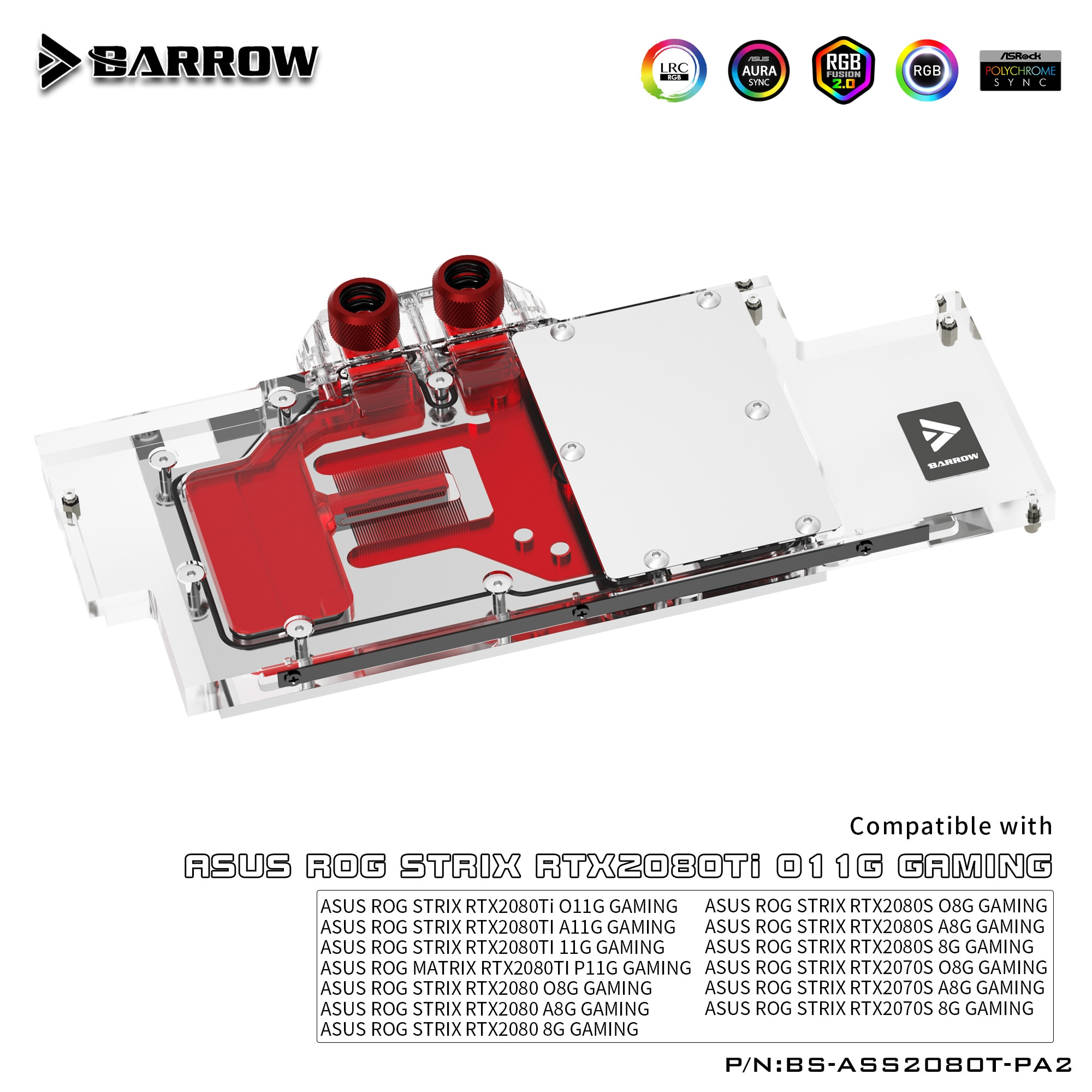 Barrow Water Cooling Block Full Coverage Graphics Card , For ASUS STRIX RTX2080Ti O11G/A11G,RTX2080/2080S/2070S. BS-ASS2080T-PA2