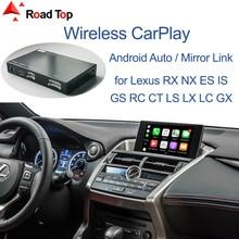 Беспроводной CarPlay для Lexus NX RX IS ES GS RC CT LS LX LC UX GX 2014-2019, с Android Mirror Link AirPlay Car Play функциями