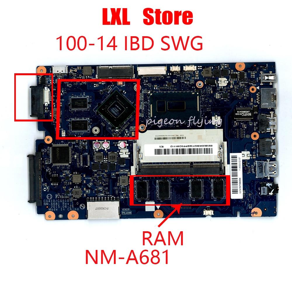 Nouvelle carte mère pour lenovo ideapad 100-14 IBD ordinateur portable CPU-celeron (3825U/3215U) GPU-GT920M, avec RAM P/N NM-A681 FRU 5B20L16856