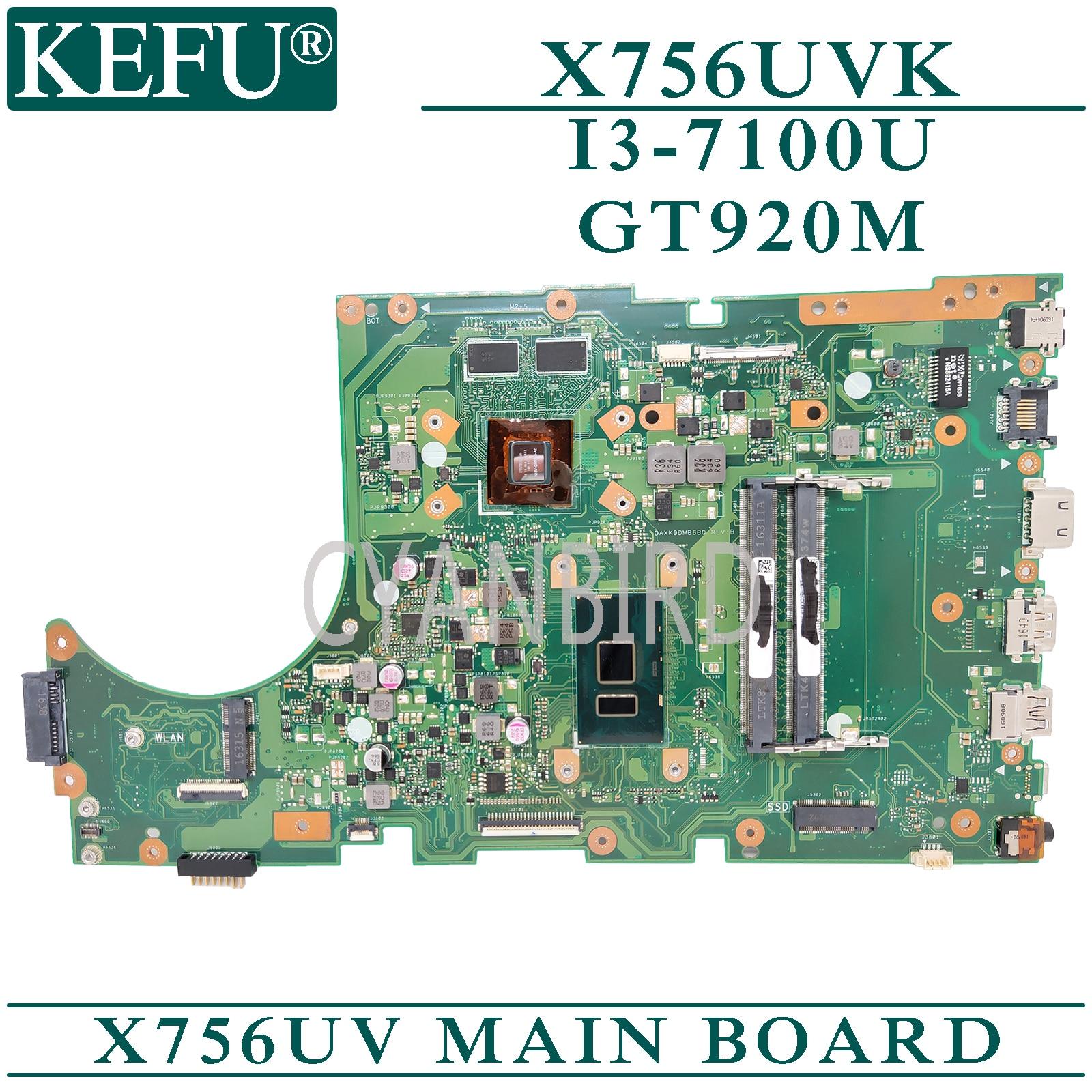 KEFU X756UV اللوحة الرئيسية الأصلية ل ASUS X756UVK X756UAK X756UAM X756UA مع I3-7100U GT920M اللوحة الأم للكمبيوتر المحمول