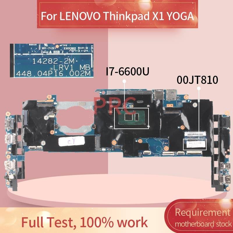00JT810 لينوفو ثينك باد X1 اليوغا I7-6600U 8GB مفكرة اللوحة 14282-2M LRV1 MB 448.04P16.002M DDR4 اللوحة المحمول