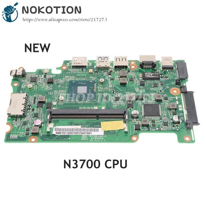 NOKOTION العلامة التجارية جديد NBMYK11005 ملحوظة. MYK11.005 DAZHKDMB6E0 لشركة أيسر أسباير ES1-131 B116-M B116-MP اللوحة المحمول N3700 وحدة المعالجة المركزية