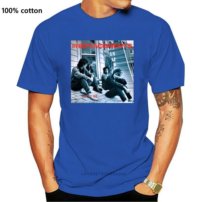 New 2021 The Replacements Let It Be Vintage 80'S Rock Album Men'S T-Shirt Size S-2Xl Fitness Tee Shirt