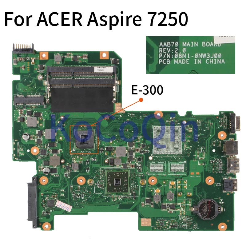 لوحة أم للكمبيوتر المحمول ACER Aspire 7250 E300 لوحة أم للكمبيوتر المحمول AAB70 REV.2.0 DDR3