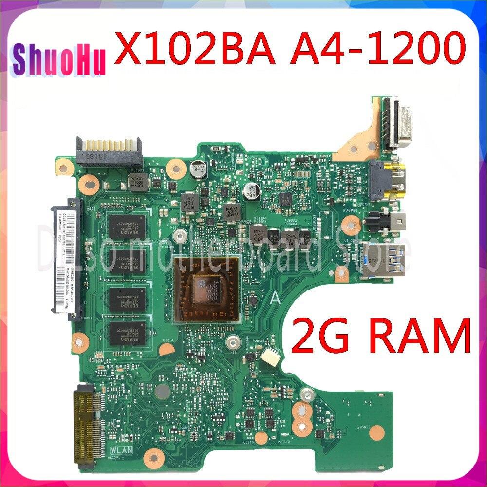 KEFU X102BA اللوحة الرئيسية لأجهزة الكمبيوتر المحمول ASUS X102BA X102B اللوحة الأم A4-1200 وحدة المعالجة المركزية 2G الذاكرة اختبار العمل 100% الأصلي