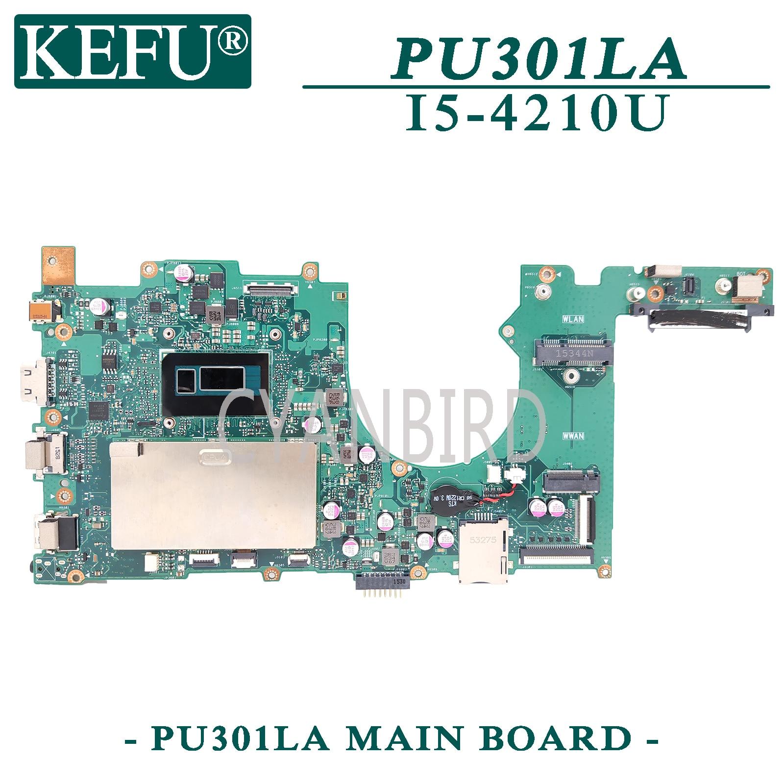 KEFU PU301LA اللوحة الرئيسية الأصلية لشركة آسوس PU301LA PU301L مع I5-4210U اللوحة الأم للكمبيوتر المحمول