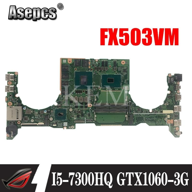 DA0BKLMBAB0 carte mère dordinateur portable pour For Asus TUF Gaming FX503VM Test carte mère dorigine I5-7300HQ GTX1060-3G