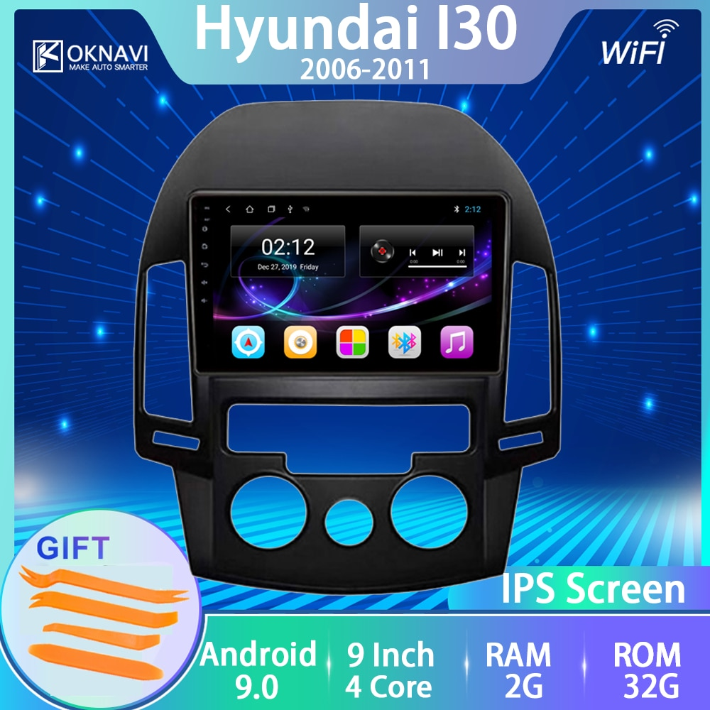 Car Radio For Hyundai I30 2006 2007 2008 2009 2010 2011 Android 9.0 No 2 Din Player Multimedia Touch IPS Screen BT Navitel IGO