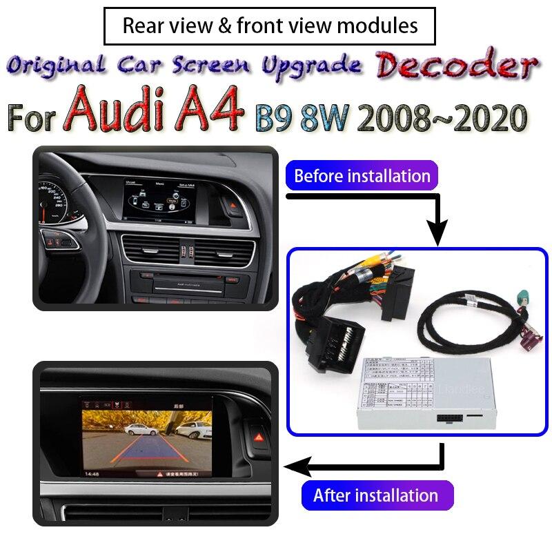 Cámara de marcha atrás para Audi A4 B9 8W 2016 ~ 2020 MMI interfaz Adpter cámara trasera de respaldo conectar la pantalla Original del coche decodificador de actualización