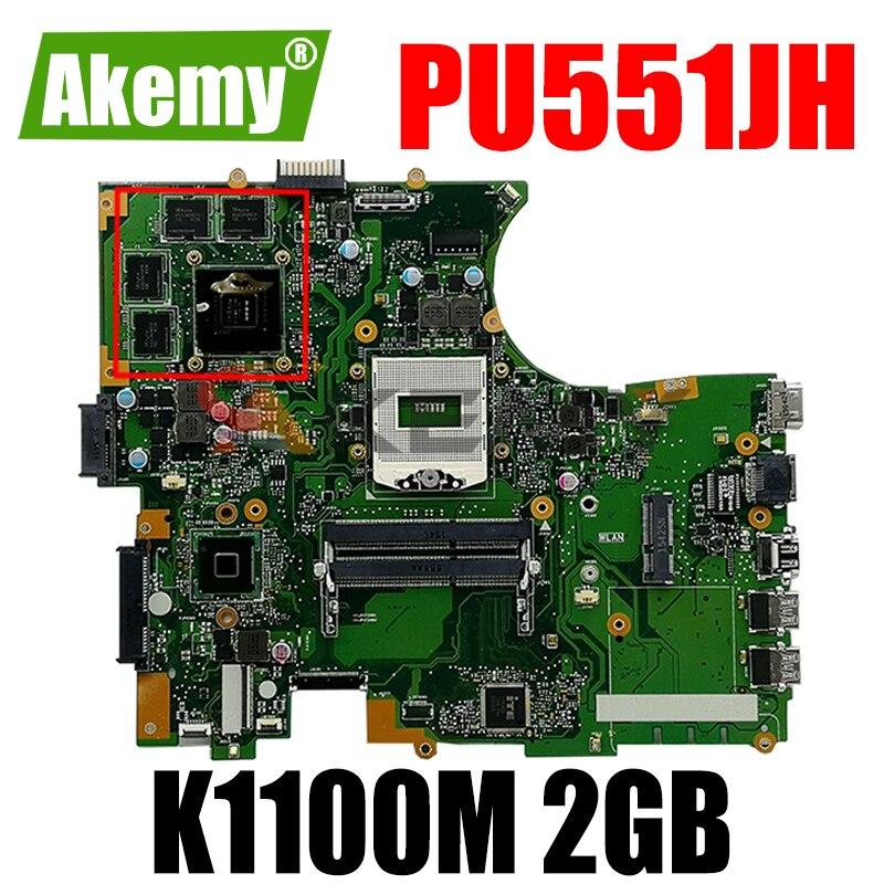 Akemy PU551JH اللوحة الأم لأجهزة الكمبيوتر المحمول ASUS PU551JH PU551J PU551 اختبار اللوحة الرئيسية الأصلية N15P-Q1 Quadro K1100M 2GB بطاقة الفيديو