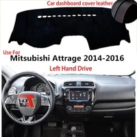 taijs factory casual high quality leather car dashboard cover for mitsubishi attage 2014 2015 2016 left hand drive