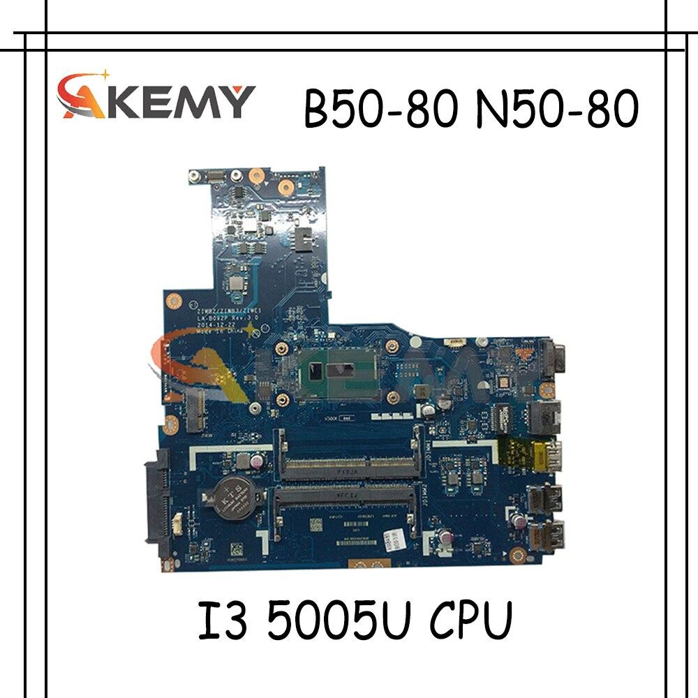 Akemy ZIWB2/ZIWB3/ZIWE1 LA-B092P لينوفو B50-80 N50-80 اللوحة المحمول 5B20K84239 5B20H33047 CPU I3 5005U 100% اختبار العمل