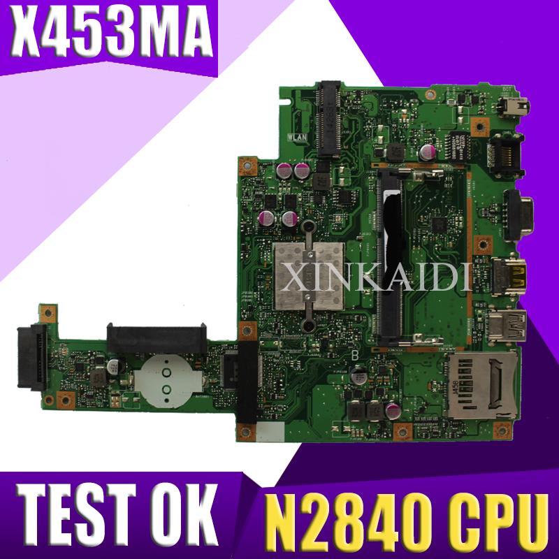 Placa base XinKaidi para ASUS X453MA X403M F453M, placa base X453MA N2830/N2840 CPU, buena prueba de placa base