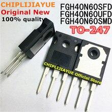 10 sztuk FGH40N60UFD FGH40N60SFD TO247 FGH40N60 40N60 TO-247 FGH40N60SMD nowy i oryginalny IC Chipset