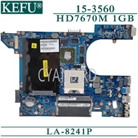 KEFU LA-8241P original mainboard for Dell Vostro 15-3560 with HD7670M-1GB Laptop motherboard