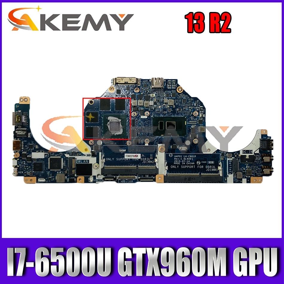 AAP01 LA-C901P اللوحة الرئيسية LA-C902P لأجهزة الكمبيوتر المحمول DELL Alienware 13 R2 اللوحة الأم مع I7-6500U GTX960M GPU 100% اختبارها بالكامل