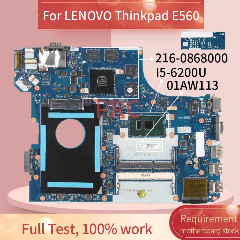 BE560 NM-A561 لينوفو ثينك باد E560 I5-6200U مفكرة اللوحة SR2EY 216-0868000 DDR3 اللوحة المحمول