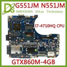 KEFU N551JM Asus N551JM G551JM 마더 N551JM REV2.0 프로세서 I7-4710HQ CPU HM86 GTX860M-2GB DDR3 완전 테스트