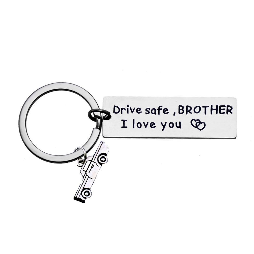 Llaveros grabados anillos Drive Safe Brother I Love You familiar mejores amigos regalos navidad regalos hombres Driver llaveros