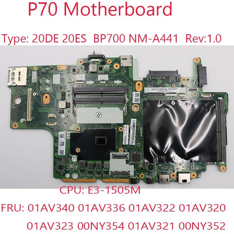 P70 اللوحة لباد P70 محمول BP700 NM-A441 20DE 20ES CPU:E3-1505M 01AV340 01AV336 01AV322 01AV320 01AV323 00NY354