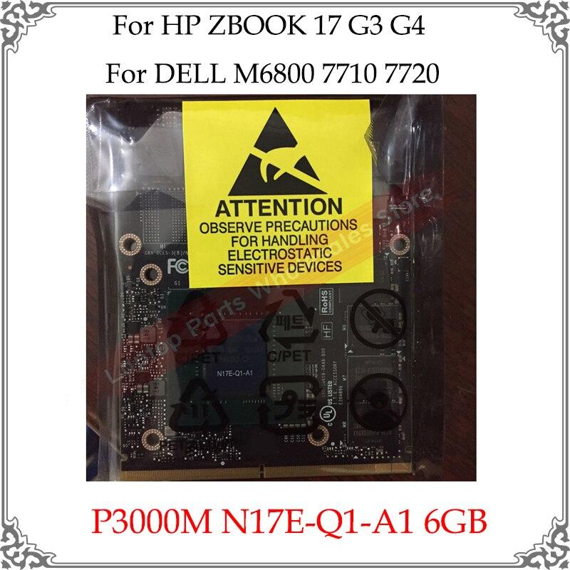 Tarjeta de vídeo Original para ordenador portátil P3000M P3000 N17E-Q1-A1 de 6GB para HP ZBOOK 17 G3 G4 para DELL M6800 7710 7720 reemplazo de tarjeta gráfica