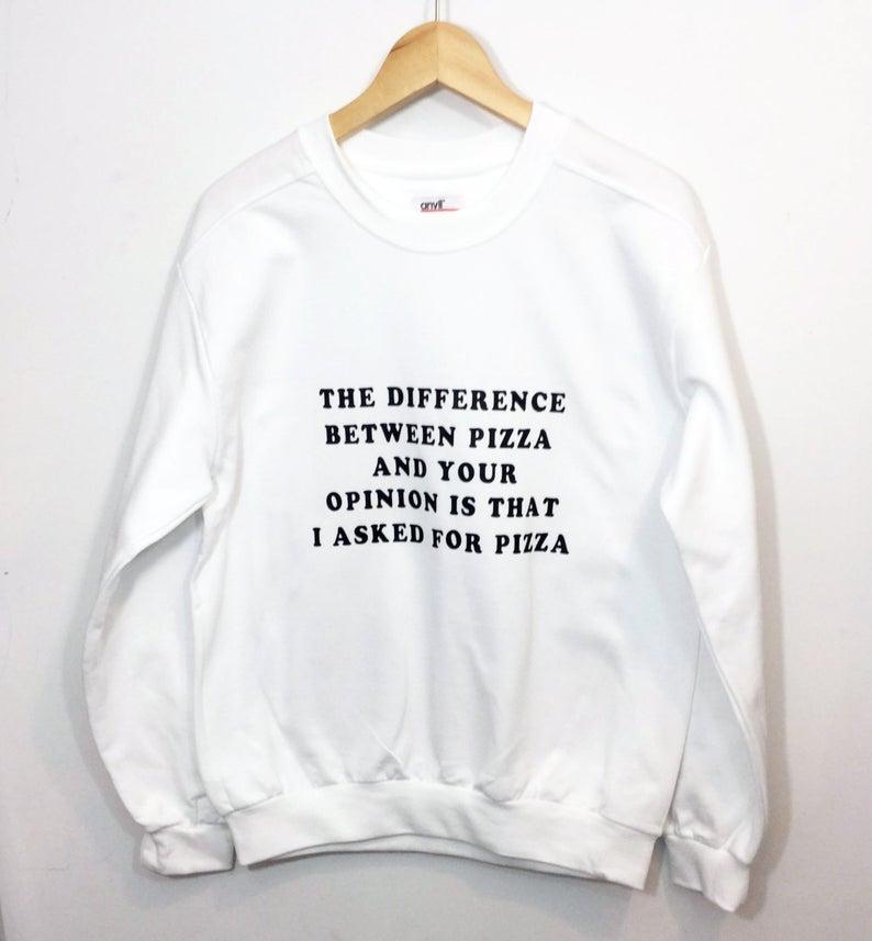 Skuggnas Новое поступление, разница между пиццей и ваше мнение заключается в том, что я попросил толстовку для пиццы, Забавный джемпер, модный то...