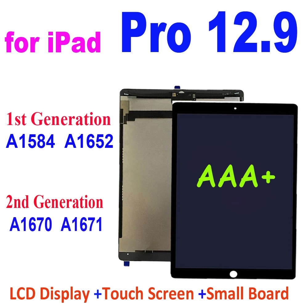 12.9 inch AAA+ LCD for iPad Pro 12.9 A1652 A1584 A1670 A1671 LCD Display Touch Screen Digitizer Assembly for Ipad Pro 12.9 LCD