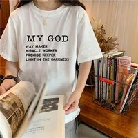 way maker miracle worker my god christian women summer short sleeve t shirt streetwear female clothes faith graphic tees tops