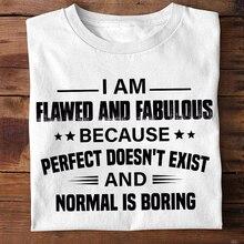 Je suis imparfait et fabuleux parfait nexiste pas hommes femmes t-shirt coton blanc