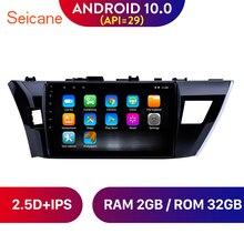 Seicane-tête dautoradio 10.1 pouces   Android 10.0, lecteur de 2013 à 2015, Toyota Corolla, avec Bluetooth, USB, WIFI, Navigation GPS