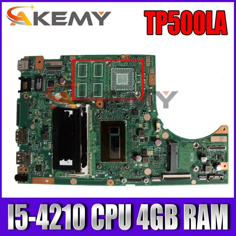 TP500LA EDP I5-4210 وحدة المعالجة المركزية 4GB RAM اللوحة الأم لشركة آسوس TP500 TP500L TP500LD TP500LJ TP500LN اللوحة الرئيسية للكمبيوتر المحمول اختبار موافق