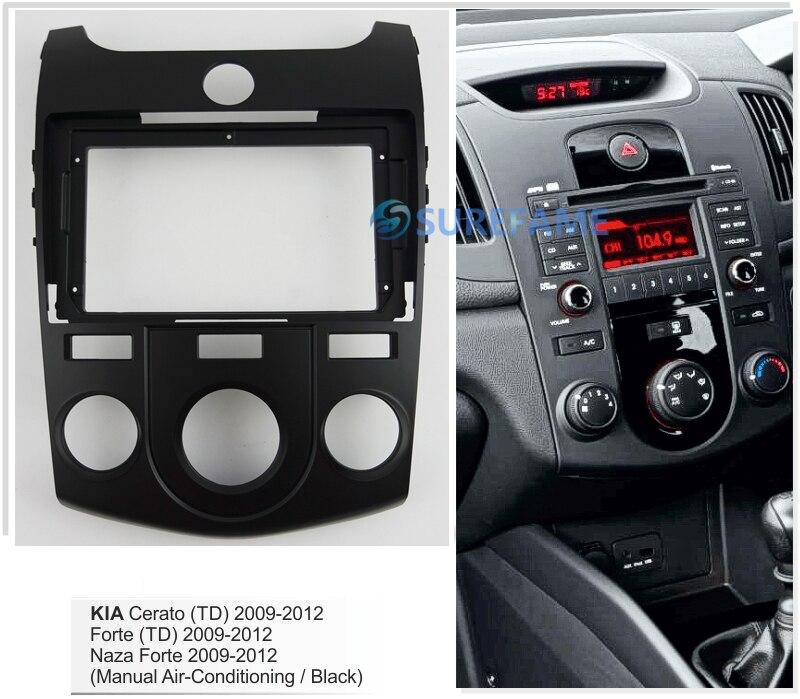 9 inch Car Fascia Radio Panel for KIA Cerato,Forte 2009-2012 (Manual A/C,Black) Dash Kit Install 9inch Facia Bezel Adapter Plate