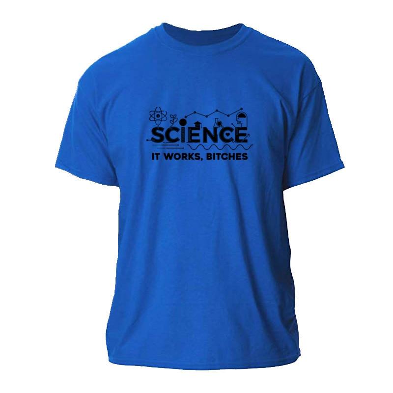 Camiseta gráfica de ciencia IT WORKS BITCHES para hombre, camiseta de FITNESS para hombre, camiseta de manga corta de talla grande personalizada para hombre, Camiseta de algodón HIP HOP