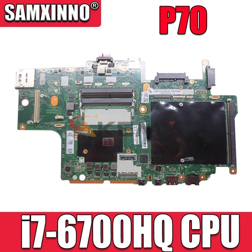 Akemy BP700 NM-A441 FRU 01AV304 لينوفو ثينك باد P70 17 بوصة اللوحة الأم لأجهزة الكمبيوتر المحمول SR2FQ i7-6700HQ