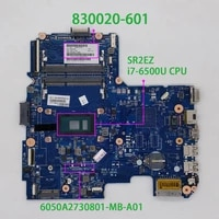830020 601 830020 001 uma w i7 6500u 6050a2730801 mb a01 for hp notebook pc 240 g4 14 ac132la 14 ac121br laptop motherboard