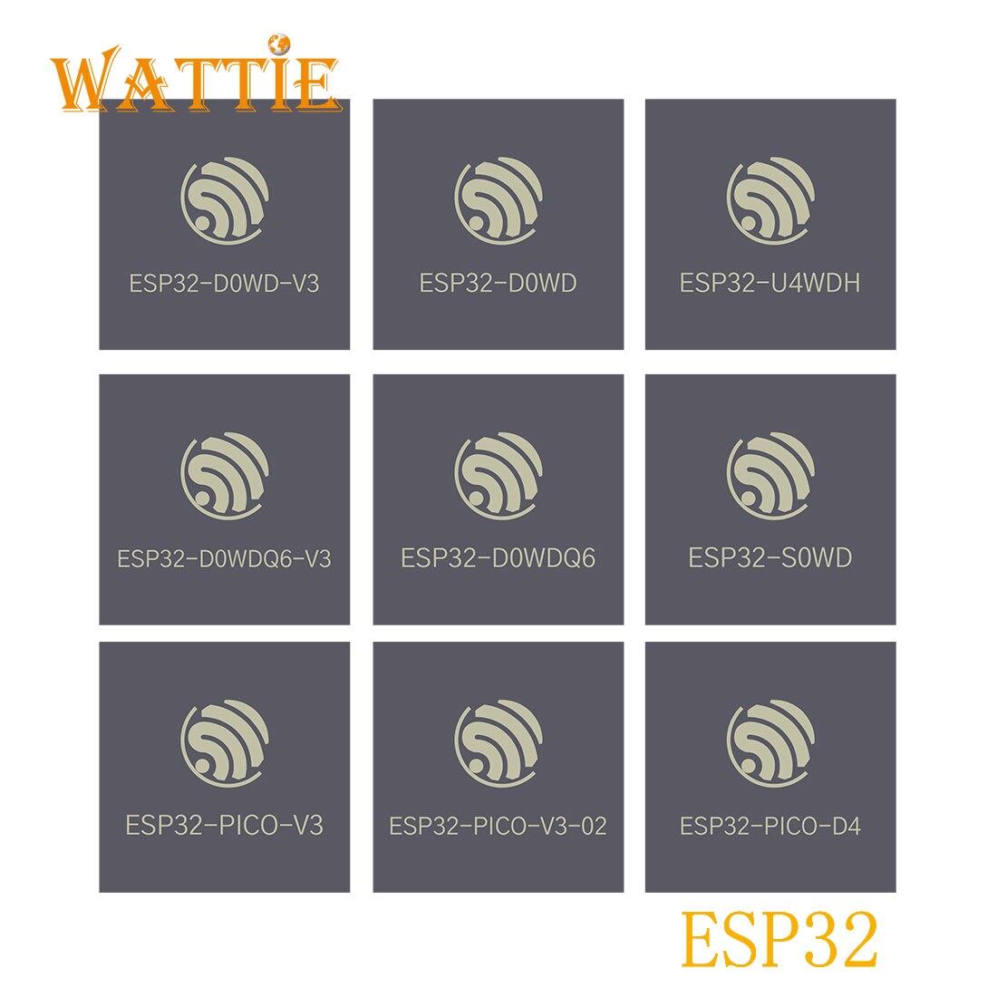 5pcs ESP32-D0WDQ6 ESP32-D0WDQ6-V3 ESP32-D0WD ESP32-D0WD-V3 ESP32-PICO-V3 ESP32-PICO-V3 02 ESP32-PICO-D4 ESP32-U4WDH ESP32-S0WD