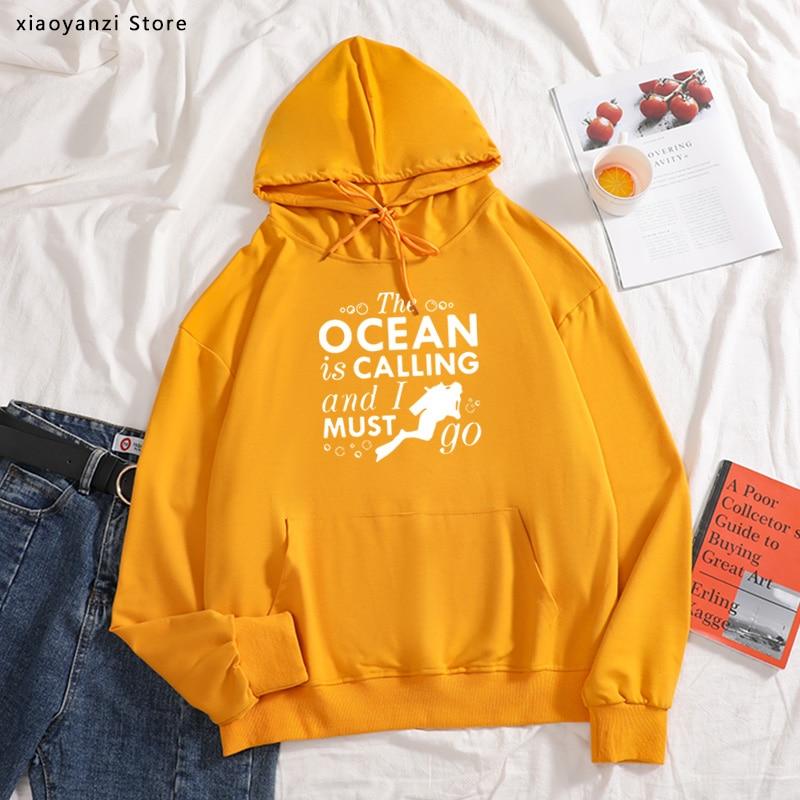 Divertida Sudadera con capucha de The Ocean Is Calling and I Must Go para mujer, jerséis de buceo con gorro, sudaderas nuevas de buceo para adultos