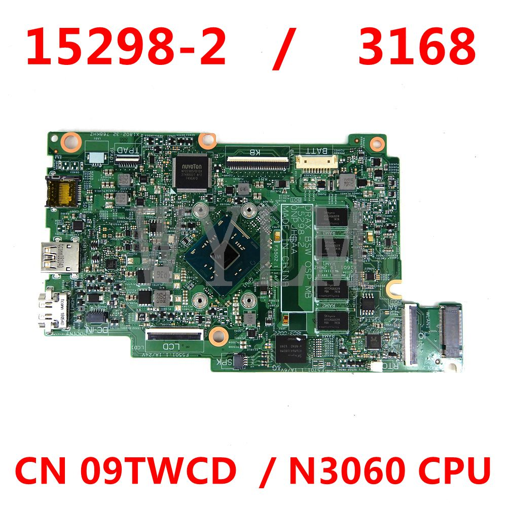 لوحة أم للكمبيوتر المحمول dell inspiron 3168 09TWCD 15298-2 مع وحدة المعالجة المركزية n3060 100% تعمل بشكل جيد