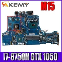 for dell m15 laprop motherboard cn 02gdtx 02gdtx 2gdtx with sr3yy i7 8750h n17p g1 a1 gtx 1050 100 working well