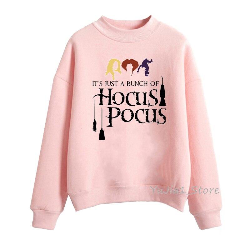 sudadera mujer Its Just A Bunch Of Hocus Pocus pink Sweatshirts women harajuku kawaii hoodies casual  tracksuit streetwear
